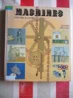MACHINES - HISTOIRE ILLUSTREE - DE SIGVARD STRANDH - 1979 - RARE - - Livres, BD, Revues
