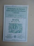 SUISSE / SCHWEIZ - Carte Nationale - 1: 50 000 -  AROLLA  - Blatt Feuille 283 - - Mapas Topográficas