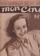MON CINE 31 03 1932 - JOAN CRAWFORD - CHARLIE CHAPLIN LES LUMIERES DE LA VILLE - JEAN MARCHAT - CINEMA SUEDOIS FESCOURT - Cinéma/Télévision