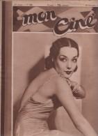 MON CINE 10 12 1931 - LUPE VELEZ - NANCY CARROLL - LE CHANTEUR DE SEVILLE RAMON NOVARRO - FILMS PARLANTS - GRETA GARBO - - Cinéma/Télévision