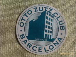 Posavasos Otto Zutz Club. Calle Lincoln. Barcelona. Cataluña. España - Sous-bocks