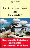 Guy Crouzet - La Grande Peur Du Gévaudan - Éditions Bussière - ( 2001 ) . - Esoterismo