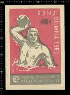 Poster Stamp - Hungarian Matchbox Label  - Olympic Games Roma 1960, Water Polo, Wasserball - Luciferdozen - Etiketten