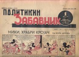 COMICS POLITIKIN ZABAVNIK Ersten Jahr Und Die Zahl 28.FEBR. 1939. BEOGRAD WALT DISNEY MICKEY - Bücher, Zeitschriften, Comics