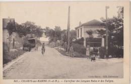CPA 77  CHAMPS SUR MARNE CARREFOUR DES LONGUES  RAIES ET DES TULIPES RARE ! - Other Municipalities