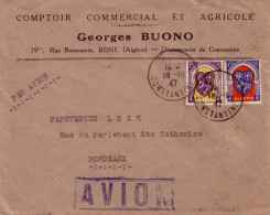 ALGERIE - BONNE CONSTANTINE LE 18-10-1947 - LETTRE POUR BORDEAUX . - Covers & Documents