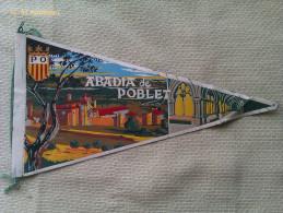 Banderín Monasterio Abadía De Poblet. Tarragona. Cataluña. España - Escudos En Tela