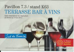 """Salon International De L""""Agriculture 2013 -  TERRASSE BAR  à VINS - SUD DE LA FRANCE - Languedoc-Roussillon"""