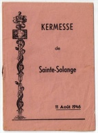 Chants De La Kermesse De Sainte-Solange, 11 Août 1946 (Berry, Cher, 18) - Centre - Val De Loire
