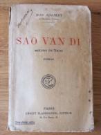 1923 . JEAN AJALBERT . SAO VAN DI  MOEURS DU LAOS . FLAMMARION - Livres, BD, Revues