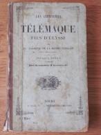 1859 . LES AVENTURES DE TELEMAQUE FILS D ULYSSE . SALIGNAC DE LA MOTHE FENELON CAMBRAI . ARISTONOUS . MAME TOURS - Boeken, Tijdschriften, Stripverhalen