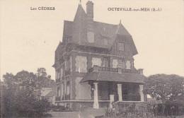 CPA OCTEVILLE SUR MER 76 VILLA LES CEDRES - Francia