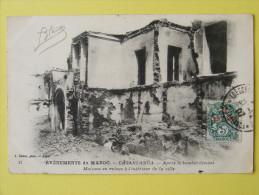 CPA Casablanca (Maroc) - Evènements Du Maroc - Après Le Bombardement, Maisons En Ruines à L'intérieur De La Ville - Casablanca