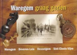 Waregem Graag Gezien Oude Prentkaarten 190blz 2005 - Waregem