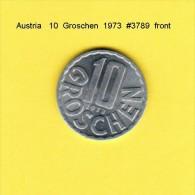AUSTRIA   10  GROSCHEN  1973  (KM # 2878) - Austria