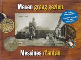 Mesen Messines D'antan Graag Gezien Oude Prentkaarten Veilles Cartes Postales 124blz Ed 2003 De Klaproos - Mesen