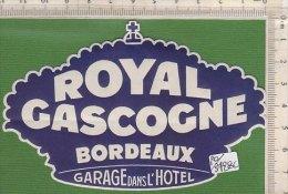 PO3428C# ETICHETTA - ADESIVI ALBERGHI - HOTEL ROYAL GASCOGNE - BORDEAUX - Hotel Labels