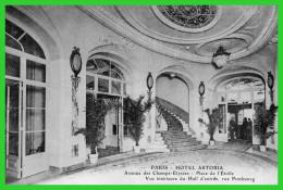 PARIS HOTEL ASTORIA Av Des Champs Elysées Place De L'Etoile,Rue De Presbourg(recto Verso) - Pubs, Hotels, Restaurants