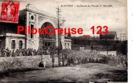 """87 - SAINT JUNIEN - """" La Bourse du Travail - 1er Mai 1925 """" - TRES BELLE ANIMATION"""