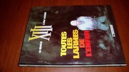 XIII 3 Toutes Les Larmes De L'Enfer William Vance Jean Van Hamme Dargaud Édition 1997 - XIII