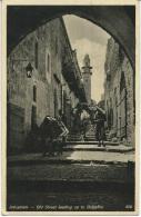 """U.P.U. - Post Card Palestine Israele - Jerusalem  """"Old Street Leading Up The Golgatha""""  No Sent. - Israele"""