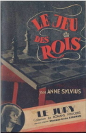Le Jeu Des Rois - Anne Sylvius - Le Jury (1943) - Jury, Le