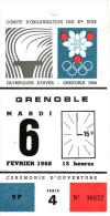 BILLET  CEREMONIE OUVERTURE JEUX OLYMPIQUES D´HIVER GRENOBLE  6 FEVRIER1968 - Juegos Olímpicos