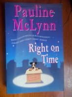 Right On Time  (Pauline McLynn)  éditions Headline De 2002 - Romans