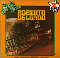 * 2LP *  ROBERTO DELGADO - SAME ( QUALITY SOUND SERIES) (Holland 1983 EX-!!!) - Instrumentaal
