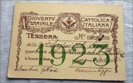 TESSERA GIOVENTU CATTOLICA FEMMINILE ITALIANA 1923  RARA BOLOGNA - Documentos Históricos