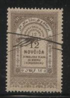 BOSNIA & HERCEGOVINA (AUSTRO-HUNGARIAN EMPIRE)1886 REVENUE 12N BROWN BAREFOOT 045 PERF 13.00 X 12.25 - Officials