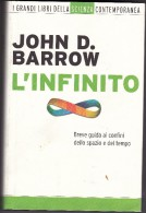 L´ INFINITO DI JOHN D. BARROW - MONDADORI EDITORE - NUOVO -BREVE GUIDA AI CONFINI DELLO SPAZIO E DEL TEMPO - Matematica E Fisica