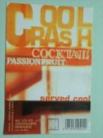 COOL CRASH Cocktail Passion Fruit / Rubbens Zele 12% Vol. - 70 Cl ( +/- 8 X 11,5 Cm. / Details Op Foto ) !! - Labels