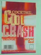 COOL CRASH Cocktail ORANGE / Rubbens Zele 12% Vol. - 70 Cl ( +/- 8 X 11,5 Cm. / Details Op Foto ) !! - Etiquettes