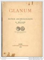 """Notice Archéologique Avec Plan Des Fouilles """" Glanum """" Par H. Rolland - Saint Rémy De Provence - 13 Bouches Du Rhône - Provence - Alpes-du-Sud"""