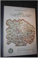 Oviedo Y El Principado De Asturias A Fines De La Edad Media - Asturies - Espana - Espagne - Histoire Et Art