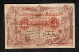 Belgique Belgie Billet 5 Francs Frank 1.7.14 Serie D 978089 - [ 2] 1831-...: Belg. Königreich