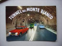 Cartolina TUNNEL DEL MONTE BIANCO Ediz. Enrico - Ivrea - Italy