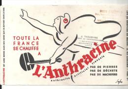 Buvard Toute La France Se Chauffe à L'Anthracite Buvard Offert Par J. Thoumyre 1rue Des Mousseaux à Châteauroux - Electricité & Gaz
