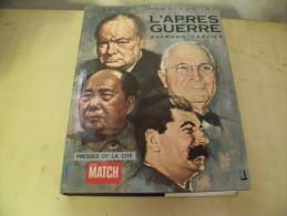 Histoire Mondiale De L'après Guerre Tome I Et II, De Raymond Cartier. - History