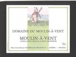 Etiquette De Vin  Moulin à Vent - Domaine Du Moulin à Vent  - Illustrateur PF ?- Ets Champclos à Belleville (69) - Windmills