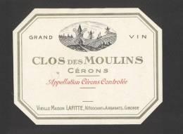 Etiquette De Vin Cérons 40/50 -  Clos Des Moulins   -  Ets Lafitte à Arbenats (33) - Thème Moulin à Vent - Windmills