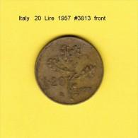 ITALY   20  LIRE  1957  (KM # 97.1) - 1946-… : Republic