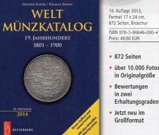 Weltmünzkatalog 19.Jahrhundert Schön 2014 Neu 50€ Münzen A-Z Old Coins Of The World Europa Amerika Afrika Asien Oceanien - Literatur & Software