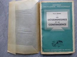 Le Déterminisme Et La Contingence, Paul Césari, PUF 1950 ;  Ref 560 C10 B - Livres, BD, Revues