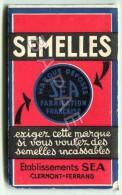 Petit Carnet Publicitaire ´´Semelles SEA´´ à Clermont-Ferrand (63) (Recto-Verso) - Publicités