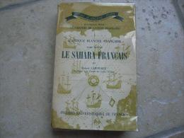 Rare Livre Tome Second LE SAHARA FRANCAIS En Trés Bon état - Books, Magazines  & Catalogs