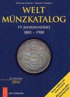 Alte Münzen 19.Jahrhundert Weltmünzkatalog A-Z Schön 2014 Neu 50€ Battenberg Verlag Europa Amerika Afrika Asien Ozeanien - Télécartes
