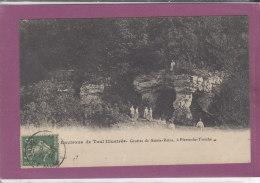 54.- Environs De TOUL Illustré  .- Grottes De Sainte-Reine  à PIERRE-LA-TREICHE - Francia