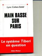 LYNE COHEN SOLAL MAIN BASSE SUR LA VILLE  PARIS  1998  ALBIN MICHEL 154 PAGES - Livres Dédicacés